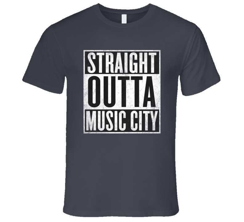 Straight Outta MUSIC-CITY T-shirt Nashville Tennessee Nickname Tshirt