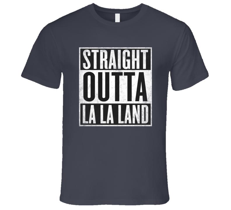 Straight Outta LA-LA-LAND T-shirt Los Angeles California Nickname Tshirt