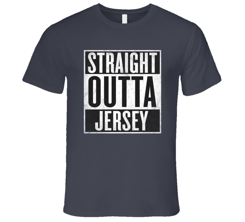 Straight Outta JERSEY T-shirt USA State New Jersey Tshirt