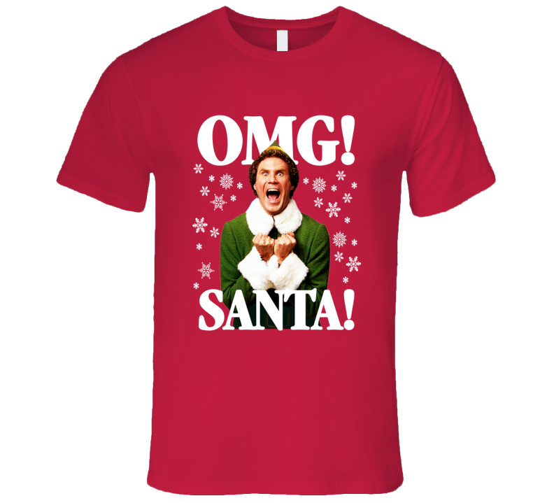 Elf OMG! SANTA! Will Ferrell Buddy-The-Elf Christmas T-Shirt