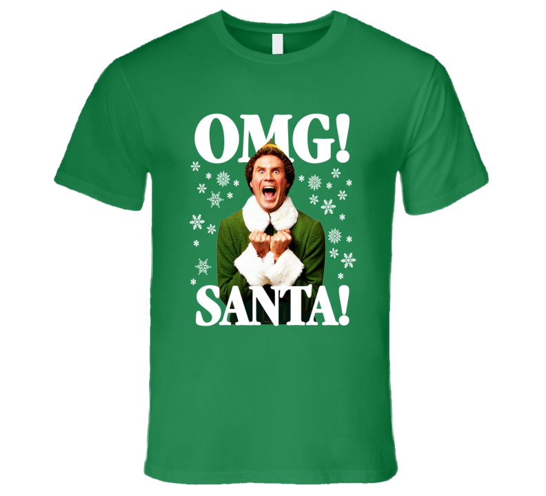 Elf OMG! SANTA!  Buddy-The-Elf Christmas T-Shirt