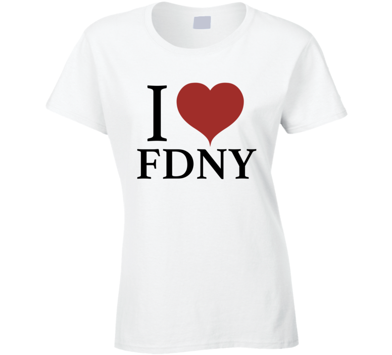 I Heart Love FDNY Support New York City Fire Department T-Shirt