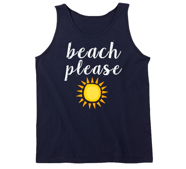 Beach Please Summer Surfer Girl Exercise Fun Tank Top