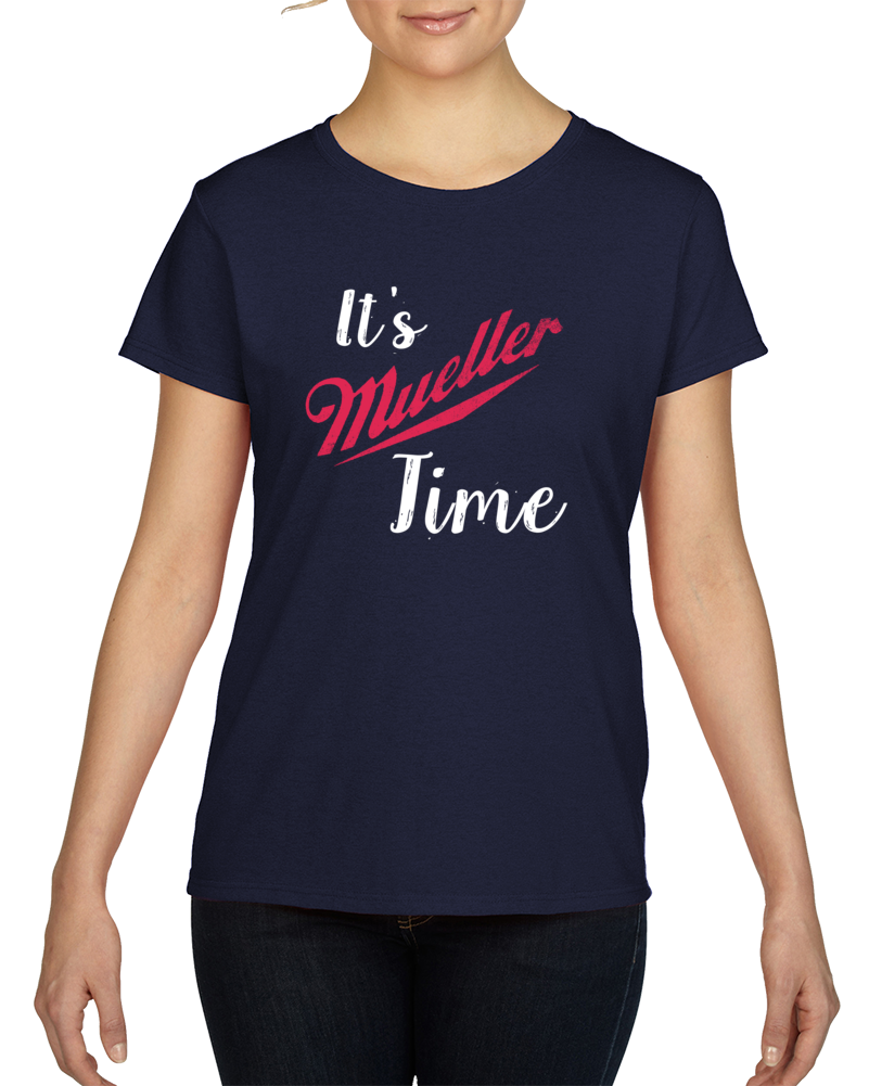 It's Mueller Time Anti Trump Political Support T-shirt