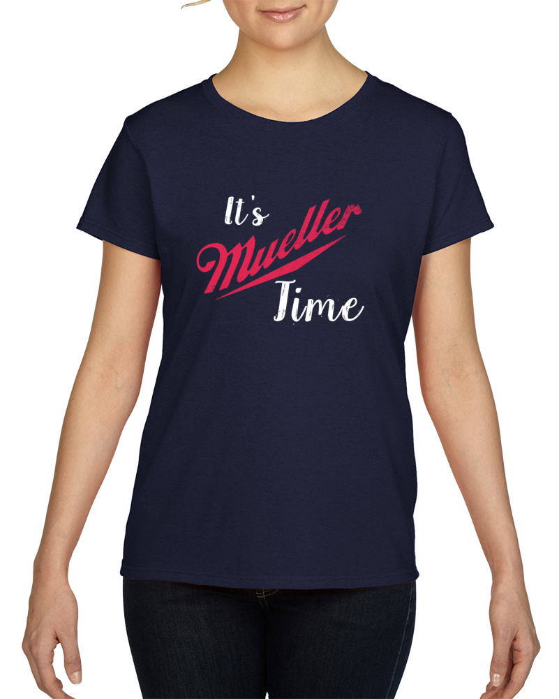 It's Mueller Time Anti Trump Funny Political News T-shirt