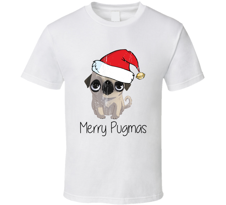 Merry Pugmas Pug Dog Christmas Time Pug Love T-shirt