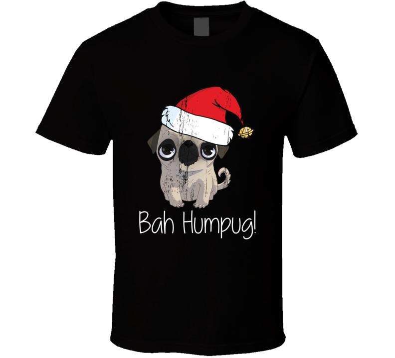 Bah Humpug! Christmas Pug Funny Santa Hat Pug Xmas T-shirt