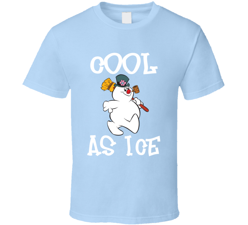 Frosty The Snowman Cool As Ice Holiday Festive T-shirt