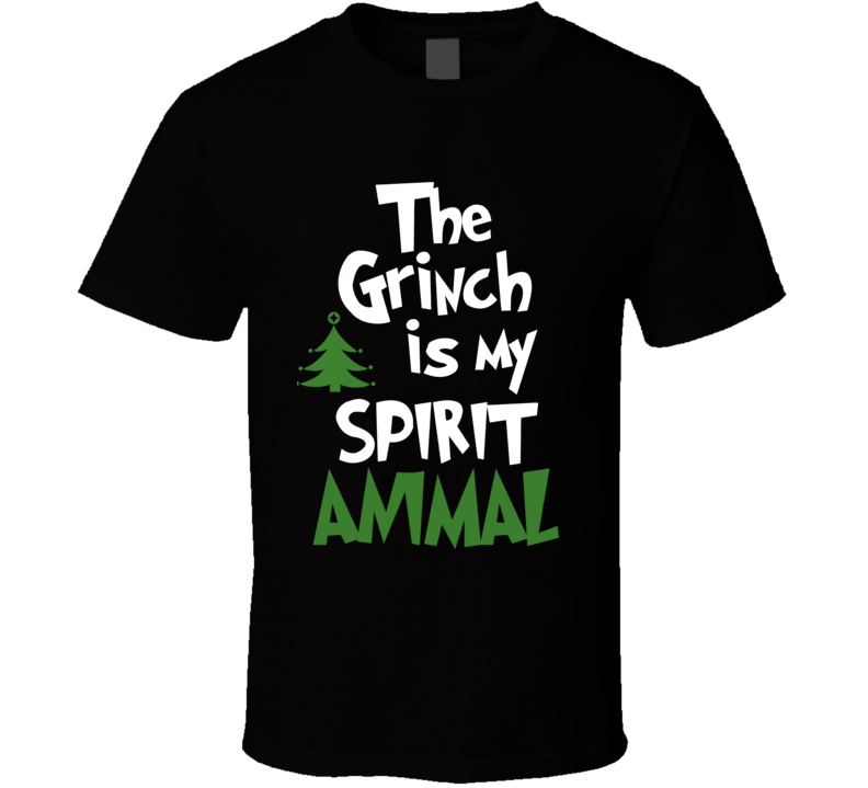 The Grinch Is My Spirit Animal Funny Grinch Stole Christmas T Shirt