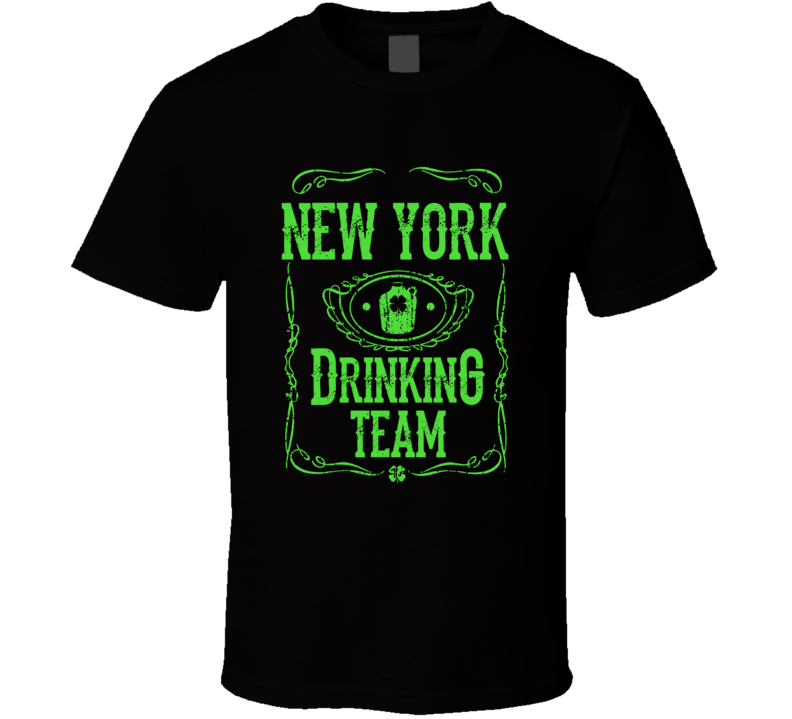Member Of The New York Drinking Team St. Patrick's Day Tshirt