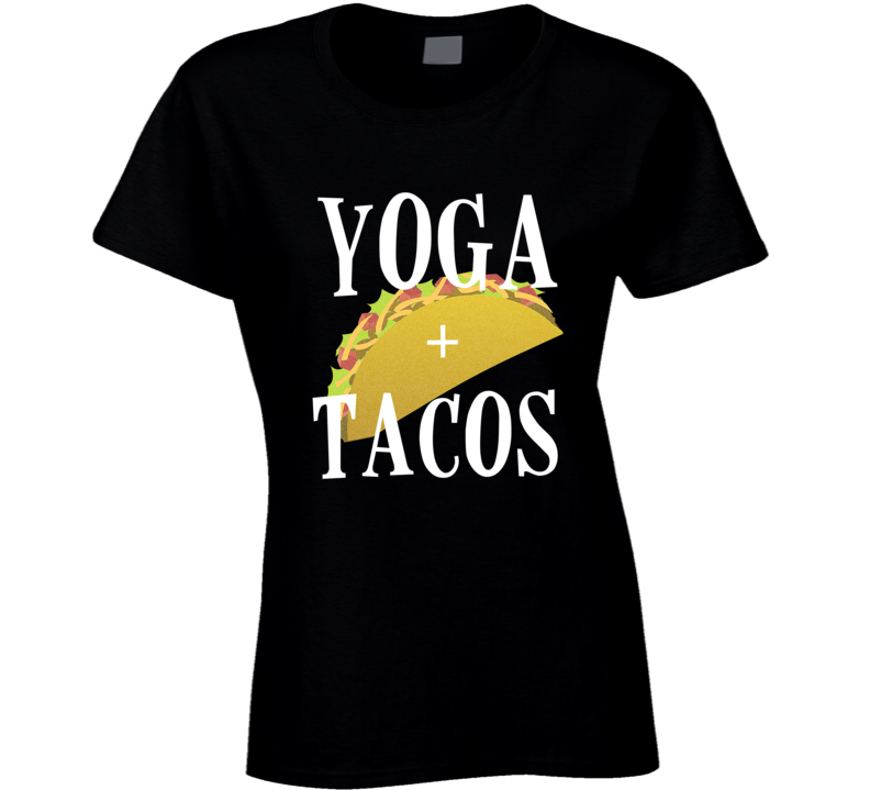 Yoga + Tacos Funny Ladies Taco Yoga Graphic T-shirt