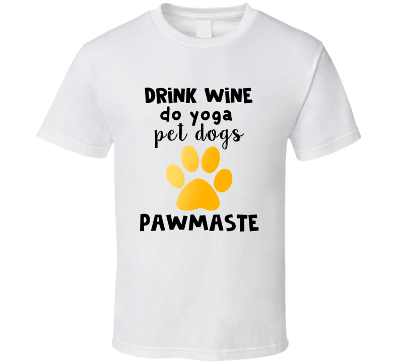 Pawmaste Do Yoga Pet Dogs Rescue Yoga Dog Paw T-shirt