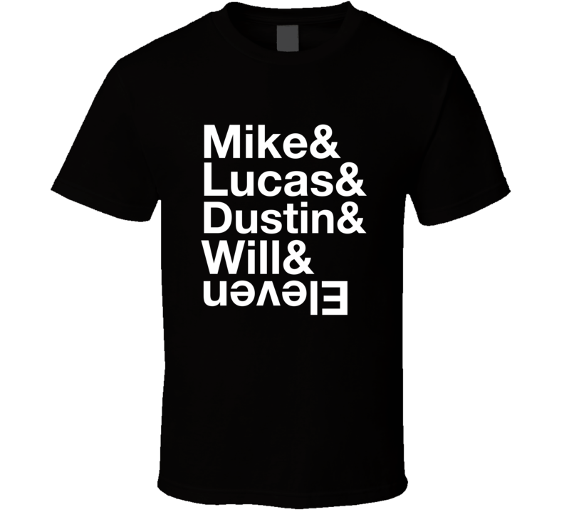 The Upside Down Stranger Things Mike Lucas Dustin Will Eleven T-shirt