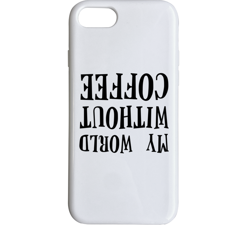 Silicon Valley Tv Show My World Without Coffee I Phone Case