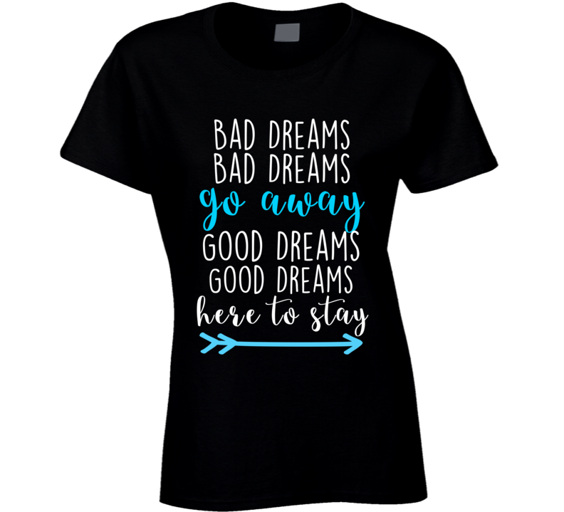 Grey's Anatomy Tv Show Bad Dream Go Away T-shirt