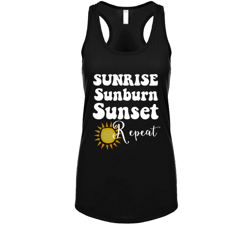 Sunrise Sunburn Sunset Repeat Country Music Festival Concert Tank Top