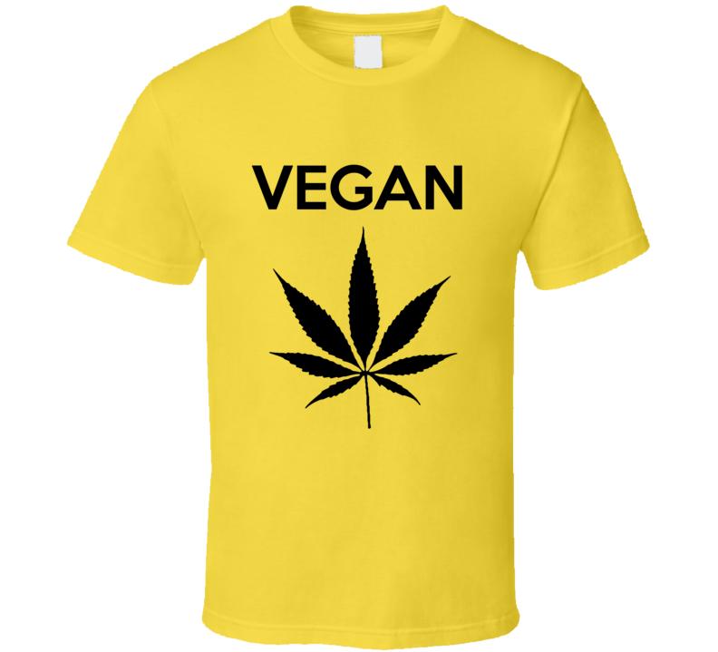 Vegan Weed Funny Vegan Weed Plant T-shirt