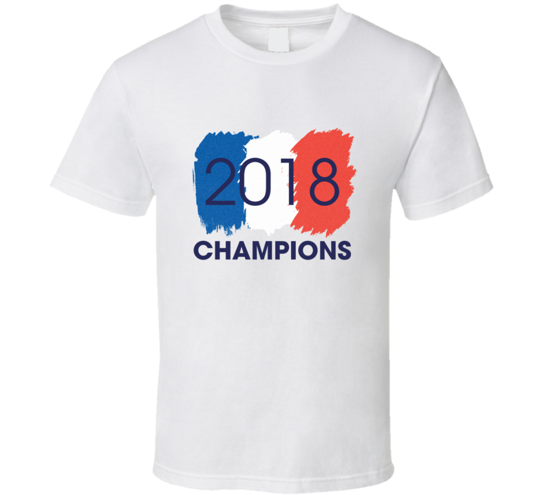 2018 France World Cup Champion Soccer Flag T-shirt
