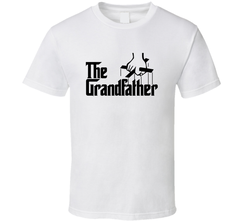The Grandfather Parody Movie Funny Grandpa Gift T-shirt