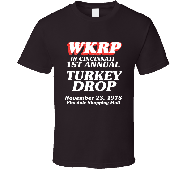 Wkrp First Annual Turkey Drop Arthur Carlson Thanksgiving T-shirt