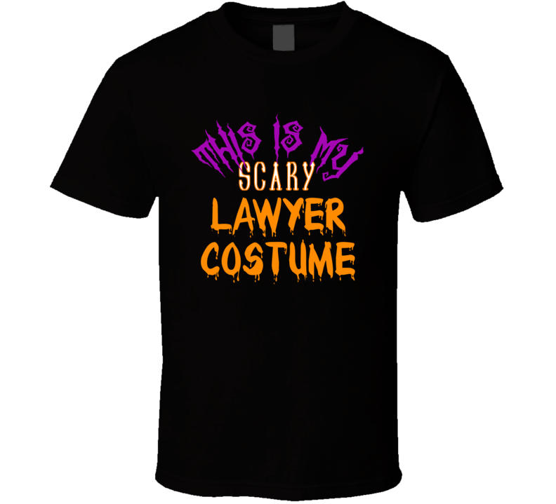 This Is My Scary Lawyer Costume Halloween T-shirt