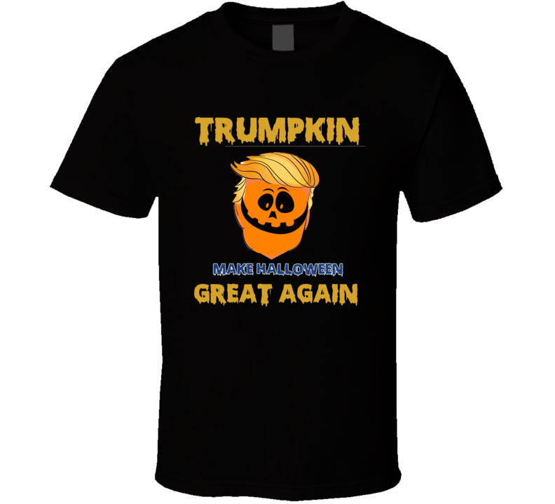 Trumpkin Anti Donald Trump Halloween Party Trump T-shirt