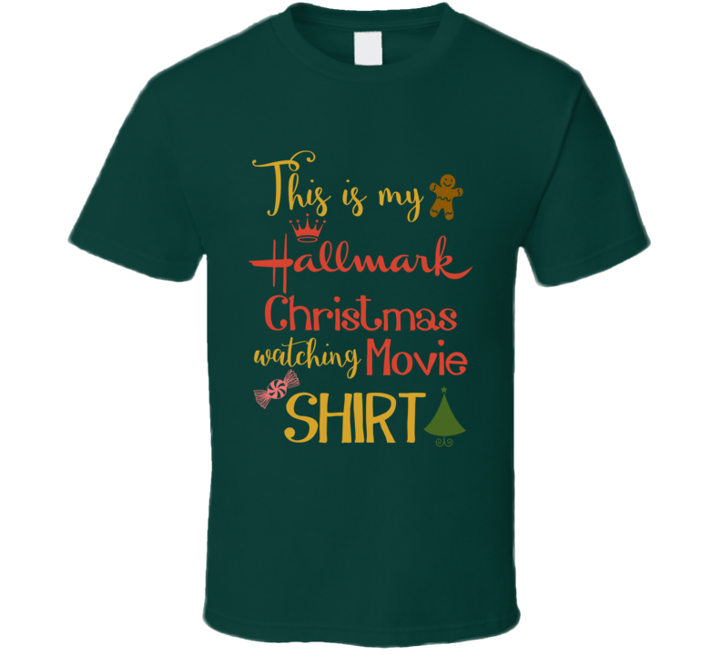 This Is My Hallmark Christmas Movie Watching T-shirt