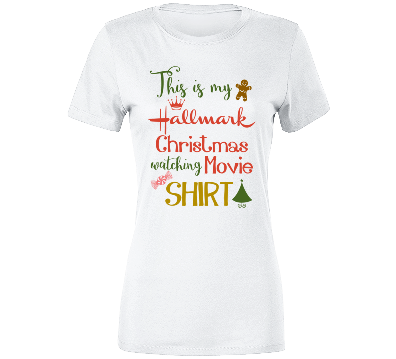 This Is My Hallmark Christmas Movie Watching T-shirt