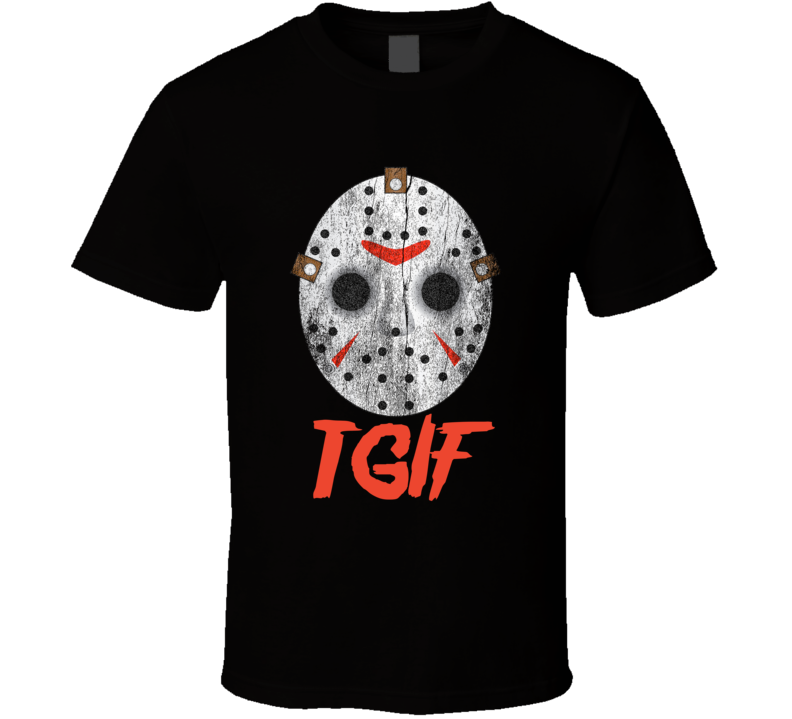 Jason Voorhees Mask TGIF SCARY Movie T-Shirt