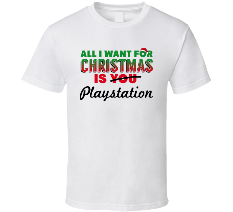 All I Want For Christmas Is Playstation Holiday Game T-shirt