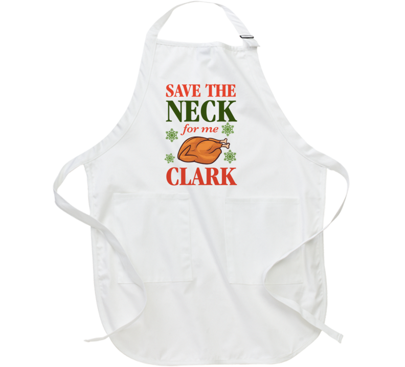 Save The Neck For Me Clark Christmas Apron