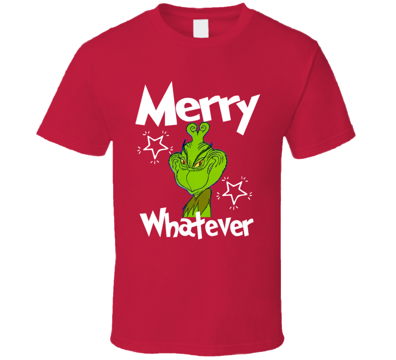 The Grinch Merry Whatever Funny Classic Christmas Cartoon T-shirt