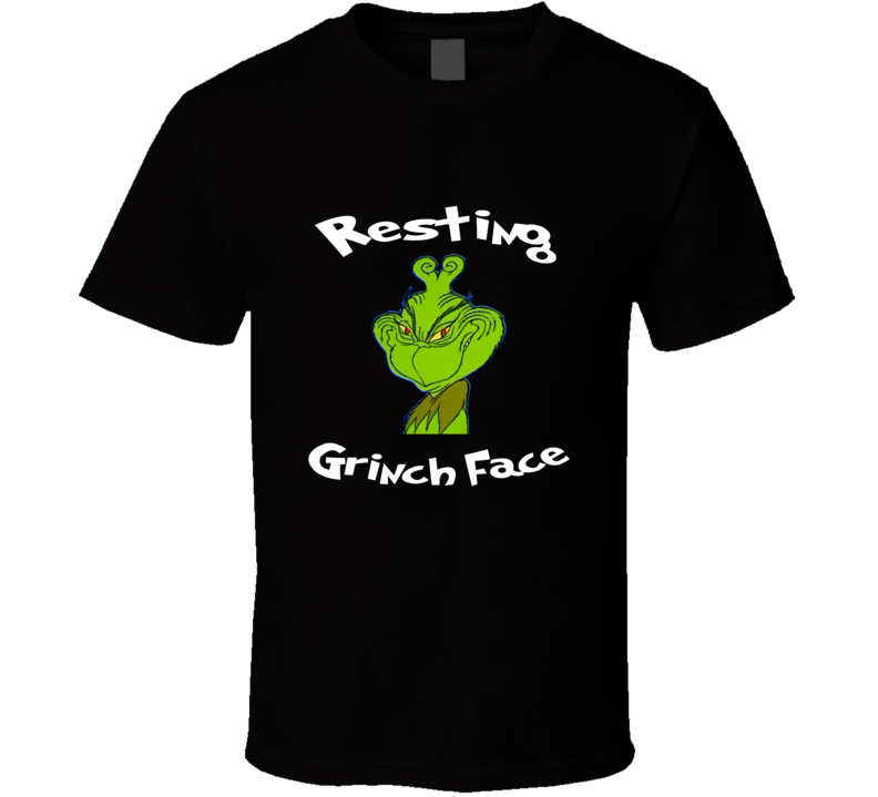 Resting Grinch Face Dr. Seuss Christmas Funny Grinch Face T-shirt