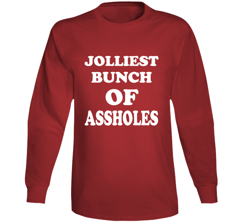 Jolliest Bunch Of Assholes Christmas Vacation Movie Clark Quote Shirt