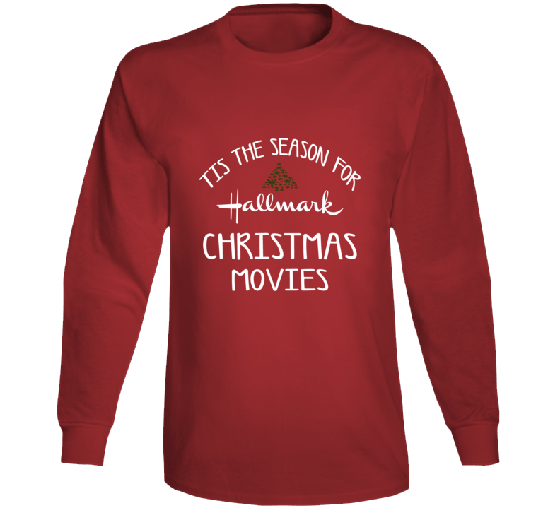Tis The Season For Hallmark Christmas Movies Holiday Movie T-shirT