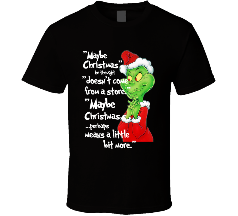 Classic Dr. Seuss How The Grinch Stole Christmas Vintage Quote T-shirt