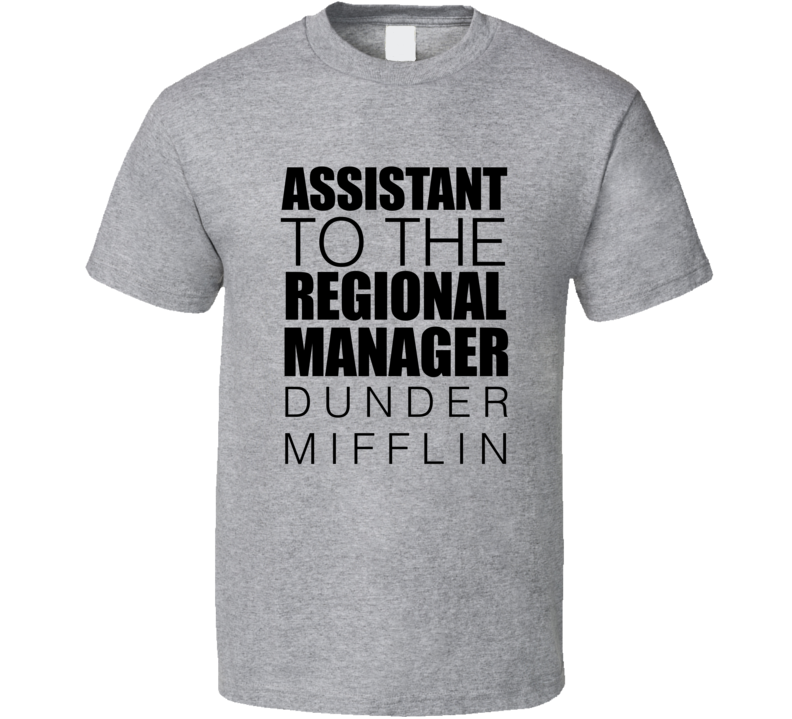 Assistant To The Regional Manager Dunder Mifflin Office Fan T Shirt