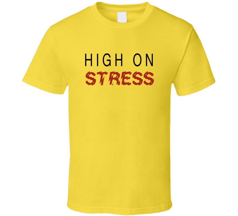 High On Stress Brad Shultz Vintage 80's Novelty T Shirt