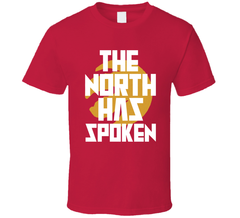 The North Has Spoken Toronto Basketball 2019 Champs T Shirt
