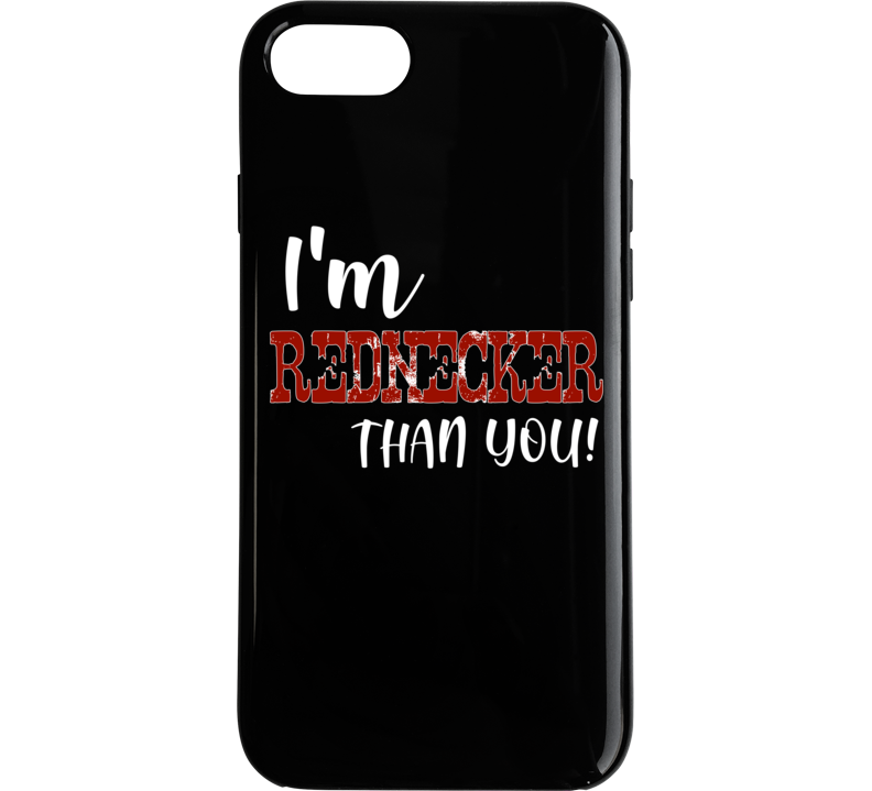 I'm Rednecker Than You Country Concert Song Festival Phone Case