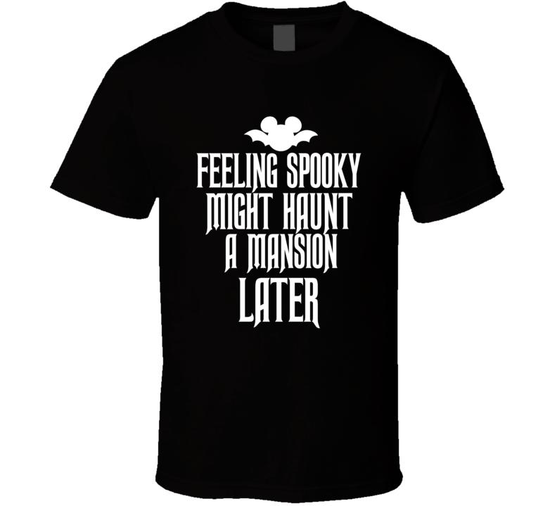 Disney Bat Ears Feeling Spooky Haunted Mansion Halloween Park Parade T Shirt