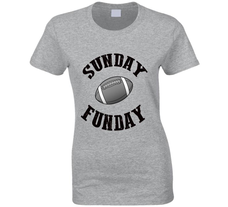 Sunday Funday Football Season Super Fan Fall Ladies T Shirt
