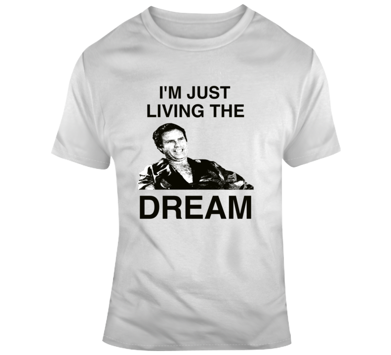 Chazz Reinhold Just Living The Dream Wedding Crashers Quote T Shirt