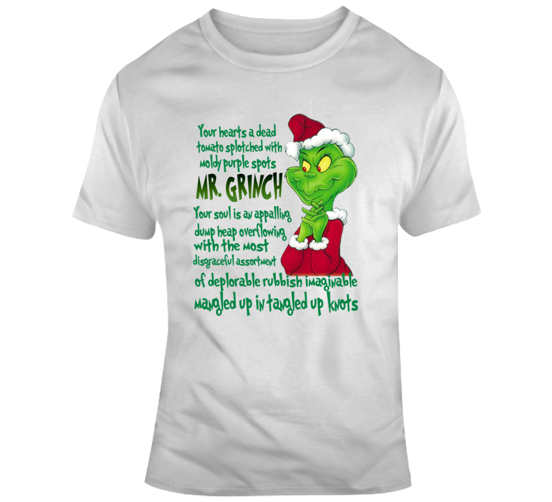 Mr. Grinch Your A Mean One Song Quote Christmas Cartoon T Shirt