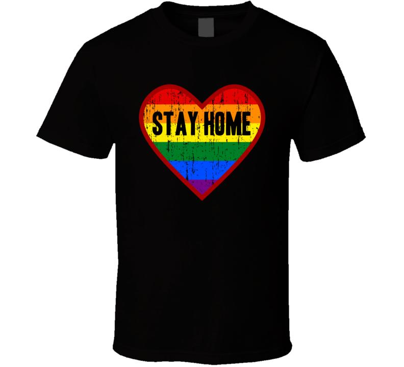 Stay Home Rainbow Heart Pop Culture T Shirt