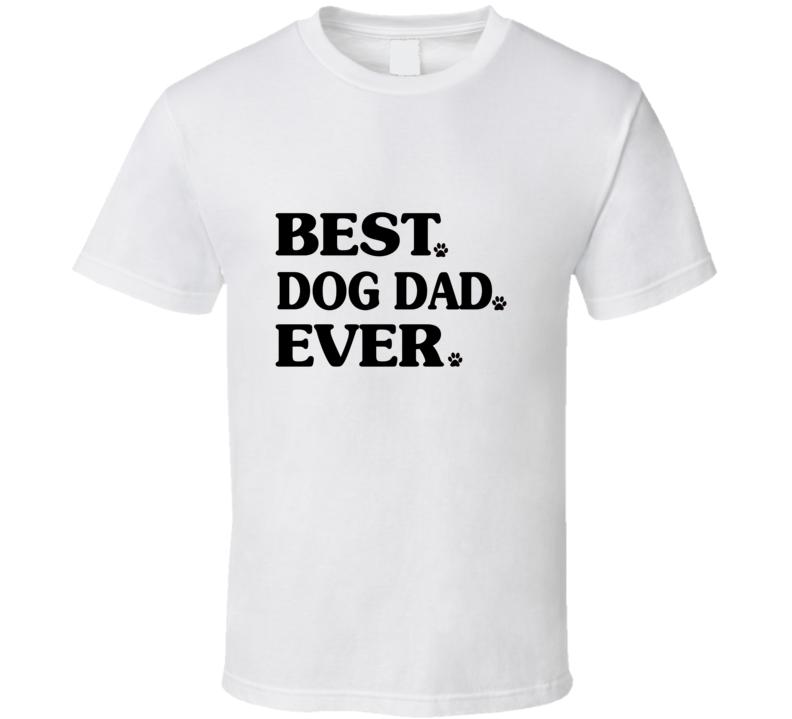 Best Dog Dad Ever, Fur Daddy Paw Print, Rescue Dog Dad T Shirt