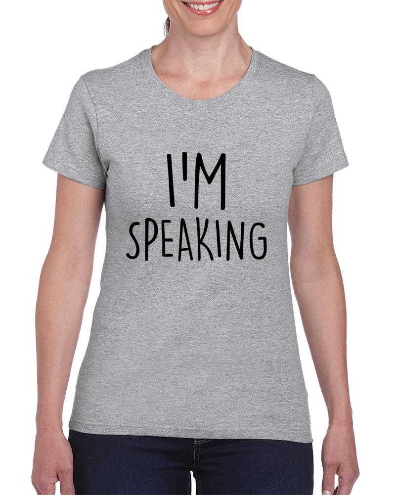 Excuse Me Mr. Vice President I'm Speaking Kamala Harris/joe Biden Support Ladies T Shirt
