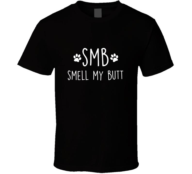 Smell My Butt Smb Doggo Language Dog Texting Code T Shirt
