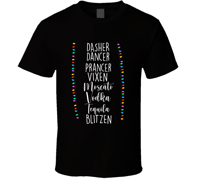 Reindeer Alcohol T-shirt, Dasher Dancer Prancer Vixen Moscato Vodka Tequila Blitzen, Reindeer Alcohol Names, Funny Christmas T Shirt