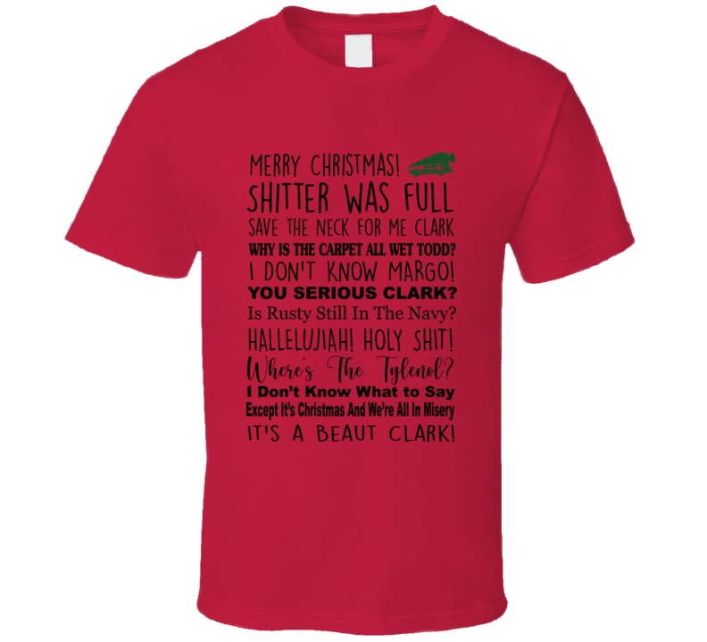 Christmas Vacation Movie Super Quote, Movie Lines Fan T Shirt